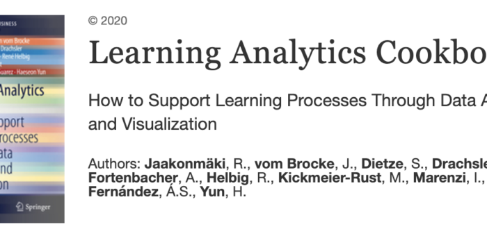 Learning Analytics Cookbook – How to Support Learning Processes Through Data Analytics and Visualization