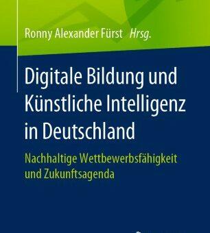 Beitrag zu Buch: Digitale Bildung und Künstliche Intelligenz in Deutschland