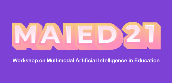 Workshop on Multimodal Artificial Intelligence in Education (MAIEd'21)